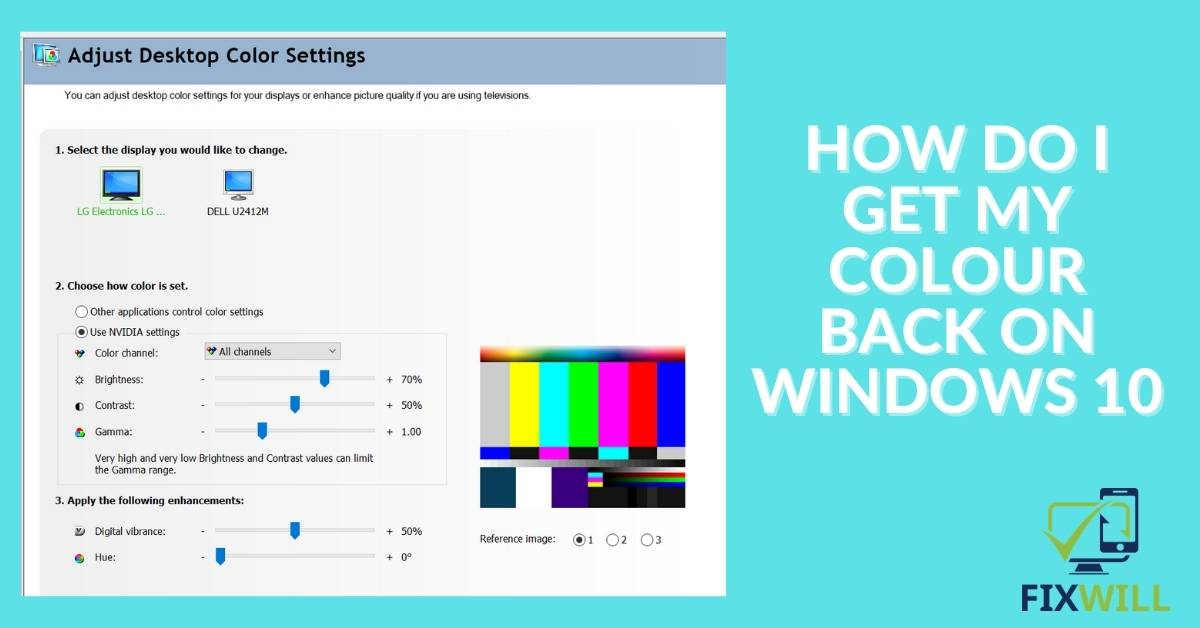 how do I get my colour back on windows 10