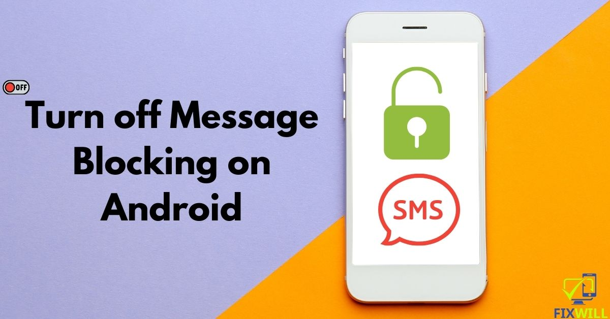 How do I turn off message blocking on android