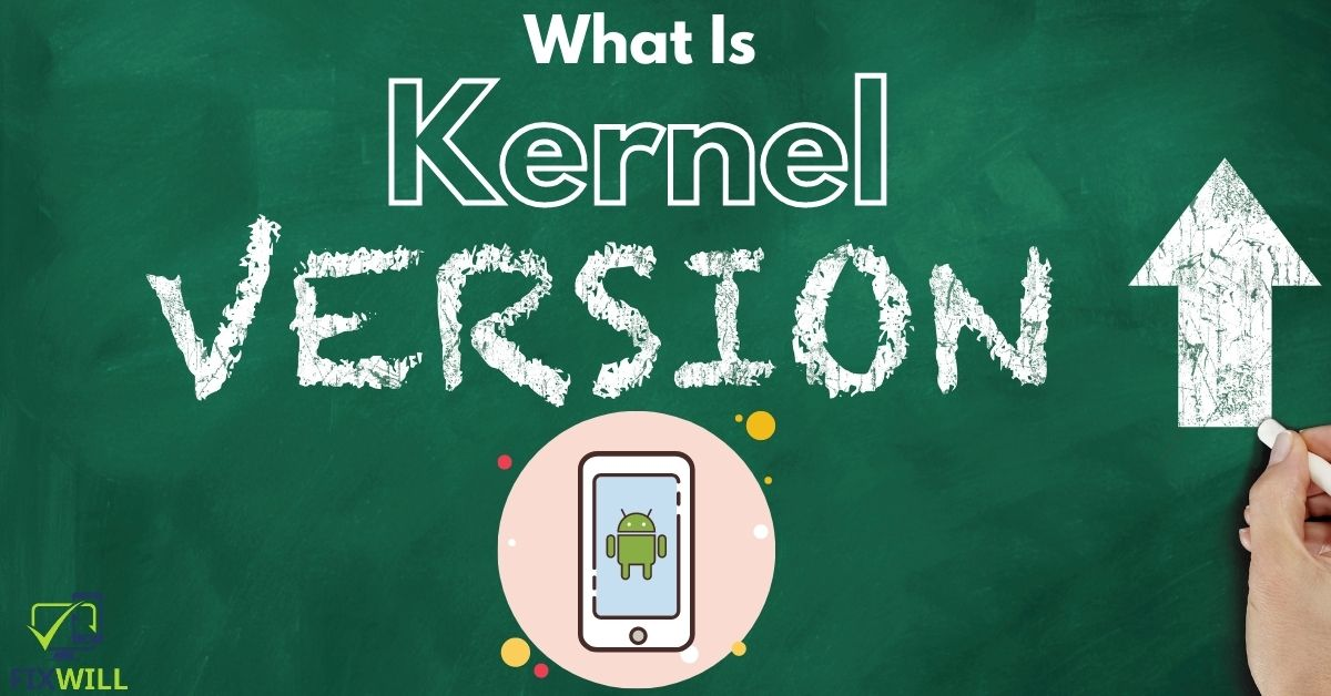 What is Kernel Version in Android