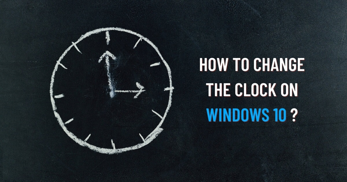how to change the clock on windows 10