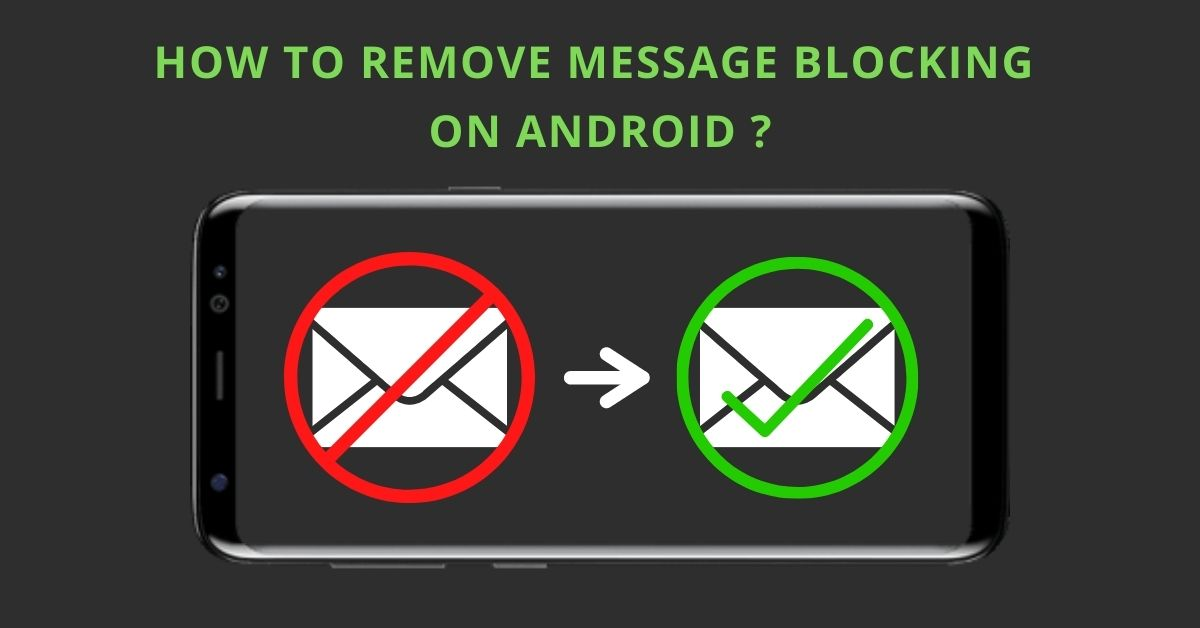 how to remove message blocking on android