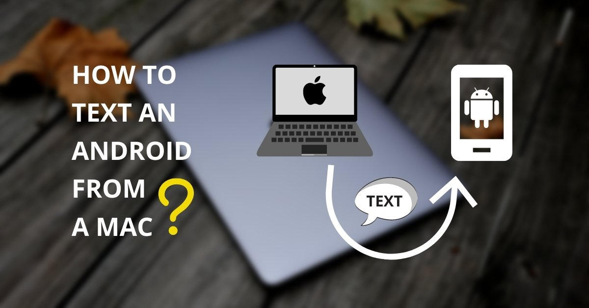 how to text an android from a mac