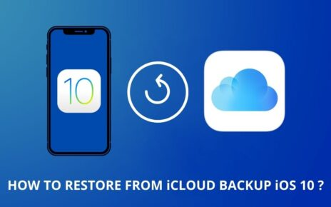 how to restore from icloud backup ios 10